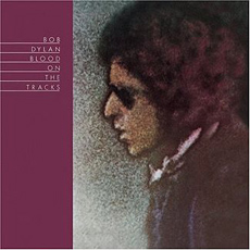 Blood on the Tracks, Bob Dylan
