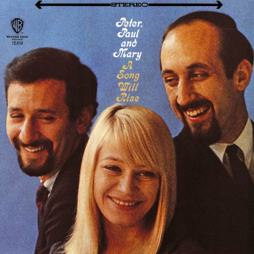 For Loving me da A Song Will Rise, Peter Paul & Mary