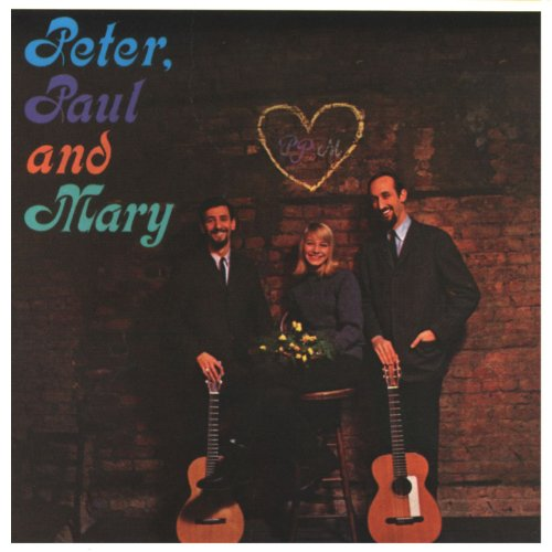 Peter Paul and Mary, Peter Paul & Mary